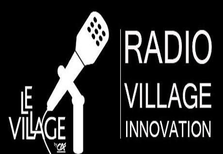 Radio Village Innovation : la première radio sur l'innovation !