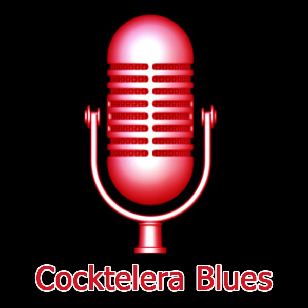 Cocktelera Blues