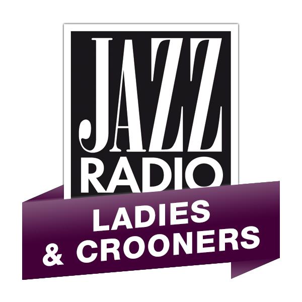 Jazz Radio - Ladies and Crooners