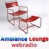 Ecouter Ambiance Lounge Webradio en ligne