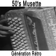 Ecouter 50's Musette Generations Rétro en ligne