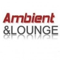 Ecouter Ambient and Lounge en ligne