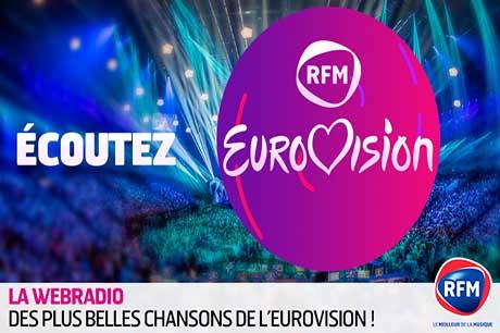 Découvrez la nouvelle webradio de RFM : Spéciale Eurovision