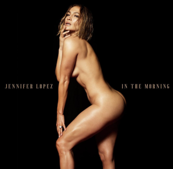 Jennifer Lopez nue sur la pochette de son nouveau single