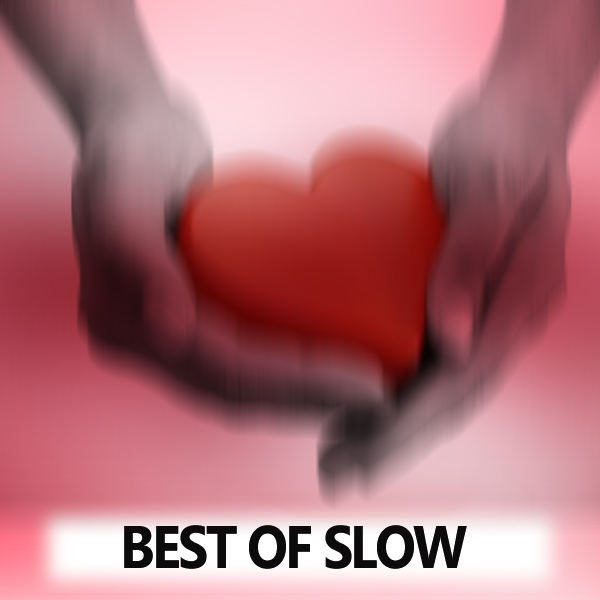 Best Of Slow