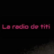 Ecouter La Radio De Titi en ligne