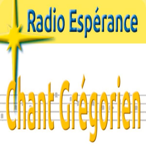 Radio Espérance Chant Grégorien