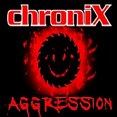 ChroniX Aggression®
