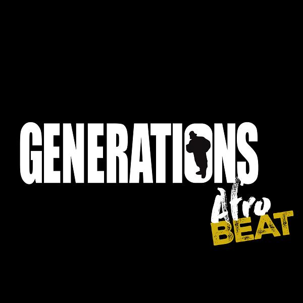 Generations - Afrobeat
