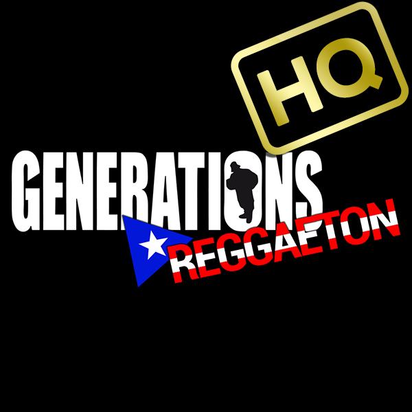 Generations - Reggaeton