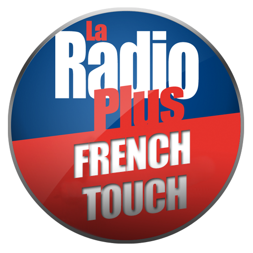 La Radio Plus - French Touch