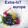 Ecouter Extra-hiT europa en ligne