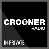 Ecouter Crooner Radio In Private en ligne