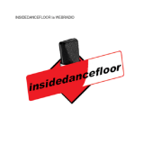 Ecouter InsideDancefloor La Webradio en ligne