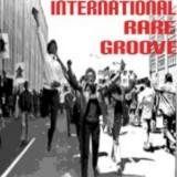 Ecouter International Rare Groove en ligne