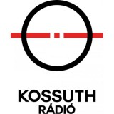 Ecouter Kossuth Rádió - Budapest en ligne