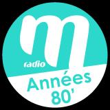 Ecouter M Radio - Années 80 en ligne