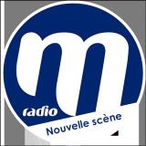 Ecouter M Radio - Nouvelle Scène en ligne