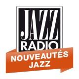 Ecouter Jazz Radio - Nouveautés Jazz en ligne