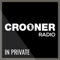 Ecouter Crooner Radio In Private en ligne