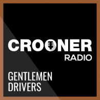 Ecouter Crooner Radio Gentlemen Drivers en ligne