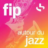 Ecouter FIP autour du Jazz en ligne