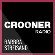 Ecouter Crooner Radio Barbra Streisand en ligne