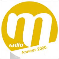 Ecouter M Radio - Années 2000 en ligne