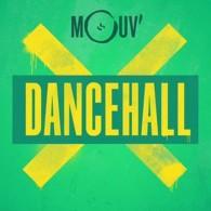 Ecouter MOUV' Dancehall en ligne
