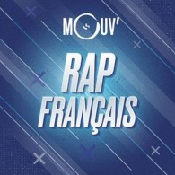 Ecouter MOUV' Rap Français en ligne