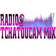 Ecouter Radio Tchatoucam mix en ligne